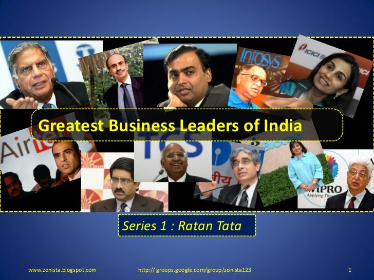 TOP 10 BUSINESS DEALS OF 2010   Greatest Business Leaders of India                           Series 1 : Ratan Tatawww.zoni...