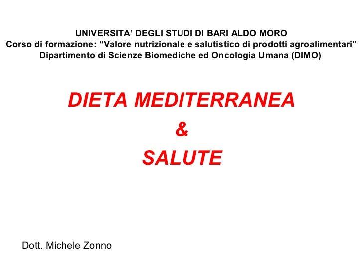 """UNIVERSITA' DEGLI STUDI DI BARI ALDO MOROCorso di formazione: """"Valore nutrizionale e salutistico di prodotti agroalimentar..."""