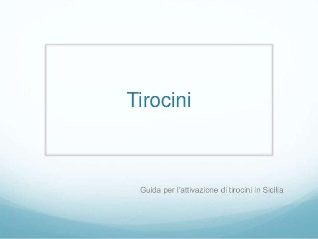 Tirocini Guida per l'attivazione di tirocini in Sicilia
