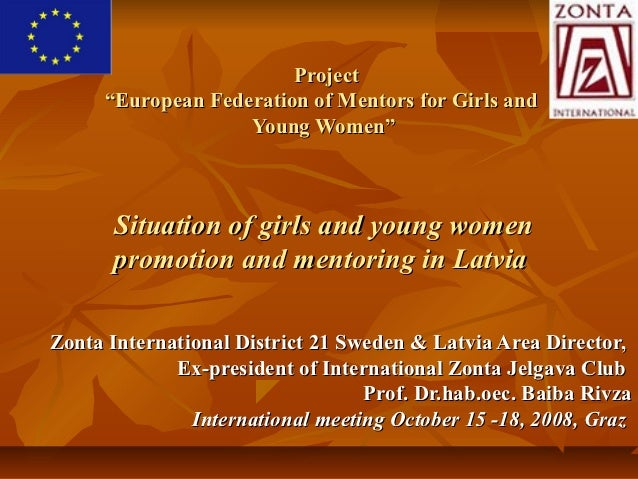 "Project     ""European Federation of Mentors for Girls and                   Young Women""      Situation of girls and young..."