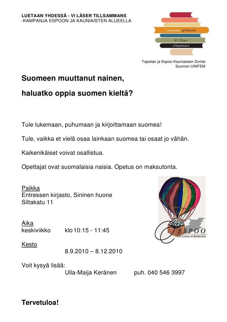 LUETAAN YHDESSÄ - VI LÄSER TILLSAMMANS -KAMPANJA ESPOON JA KAUNIAISTEN ALUEELLA                                           ...