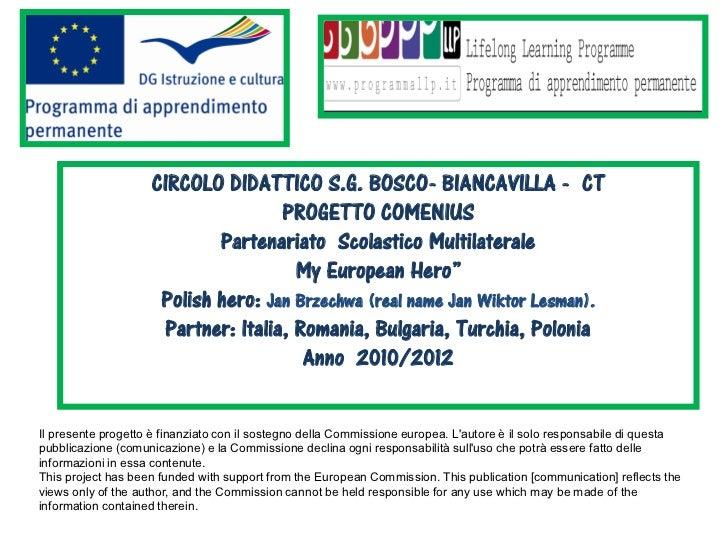 CIRCOLO DIDATTICO S.G. BOSCO- BIANCAVILLA - CT                                    PROGETTO COMENIUS                       ...