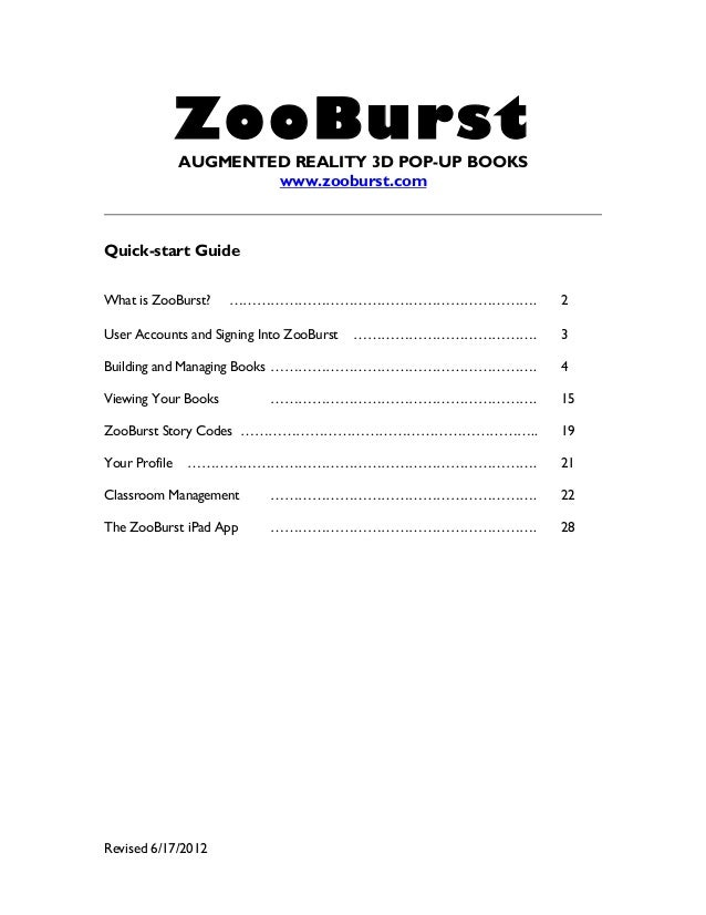 ZooBurst  AUGMENTED REALITY 3D POP-UP BOOKS www.zooburst.com  Quick-start Guide What is ZooBurst?  …………………………………………………………....