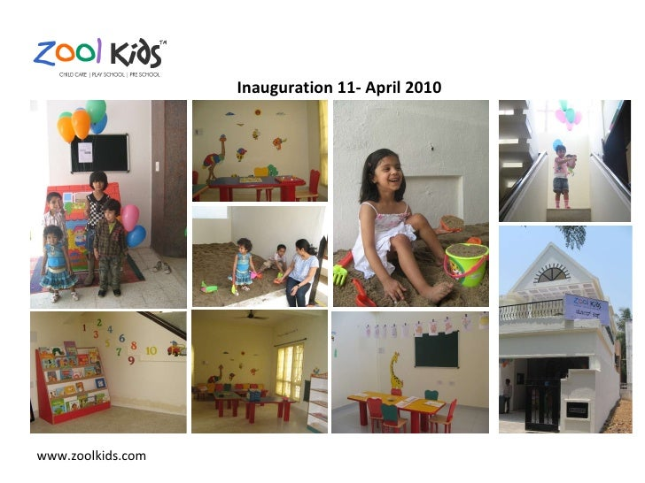 Inauguration 11- April 2010 www.zoolkids.com