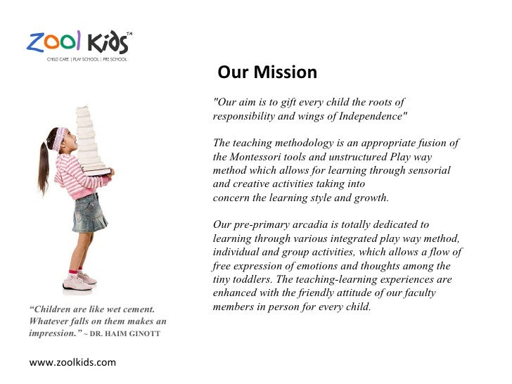 """www.zoolkids.com """" Children are like wet cement. Whatever falls on them makes an impression.""""  ~ DR. HAIM GINOTT """"Our..."""