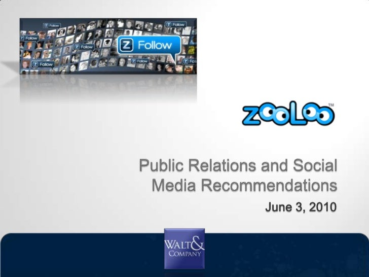 Public Relations and Social Media Recommendations<br />June 3, 2010<br />