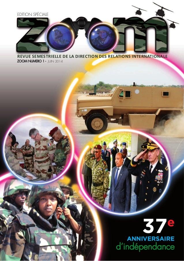 Revue semestRielle de la diRection des Relations inteRnationale Zoom numEro 1 - juin 2014 Edition SpécialE 37e anniversair...