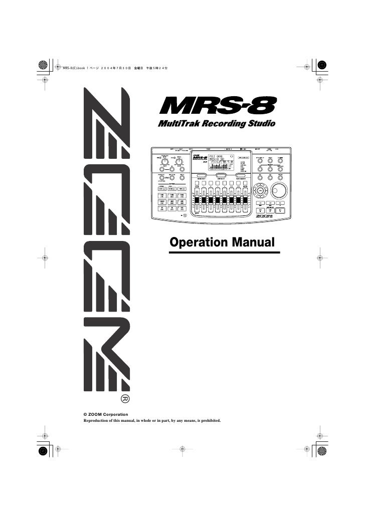 Operation Manual     © ZOOM Corporation Reproduction of this manual, in whole or in part, by any means, is prohibited.