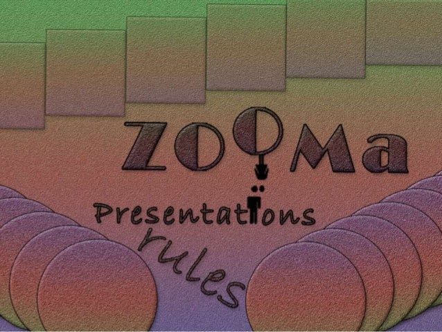 ZOOMa rules of graphic presentations