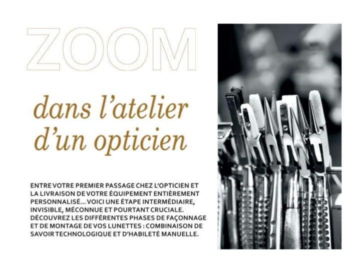 Zoom atelier opticien