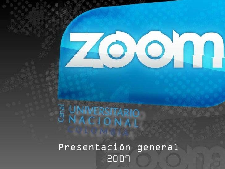Presentación general         2009