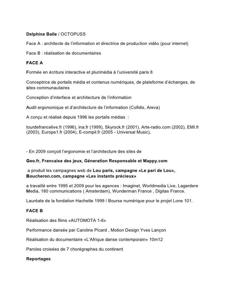 Delphine Balle / OCTOPUSS  Face A : architecte de l'information et directrice de production vidéo (pour internet)  Face B ...