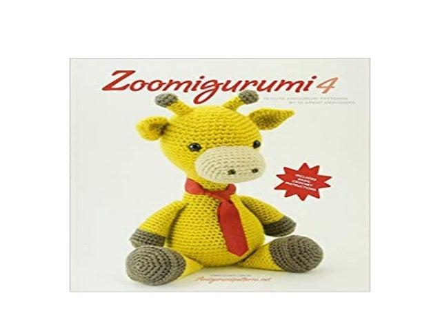 Download Pdf Zoomigurumi 7: 15 Cute Amigurumi - awunygoknywy.over ... | 451x638