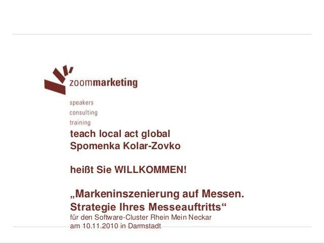 zoommarketing I Seite 1 © Spomenka Kolar-Zovko, www.zoommarketing.de, alle Rechte vorbehalten. Vervielfältigung oder Weite...