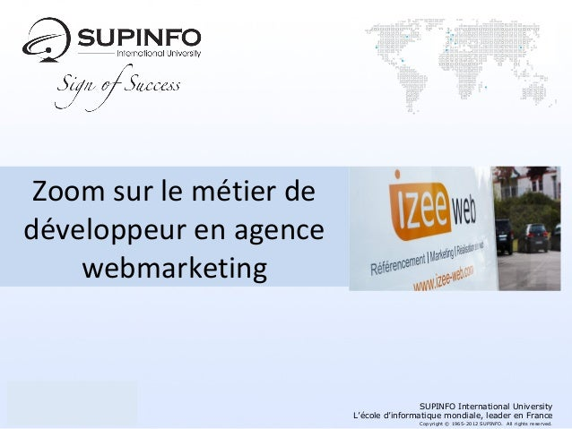 Zoom sur le métier dedéveloppeur en agence    webmarketing                                          SUPINFO International ...