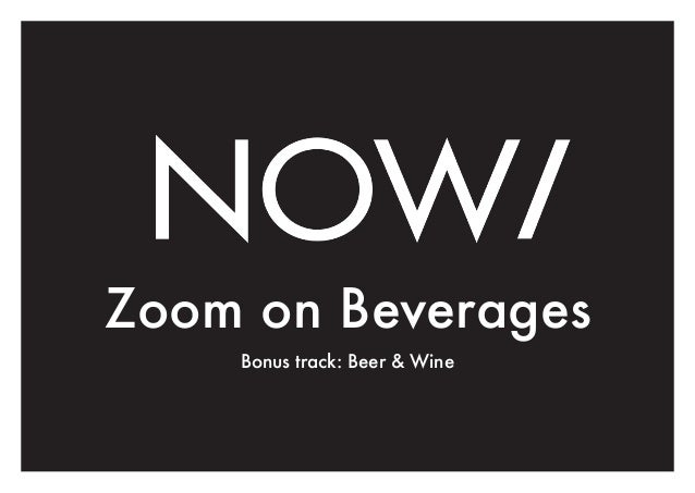 Zoom on Beverages Bonus track: Beer & Wine