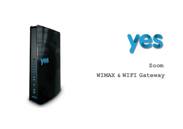 Zoom WIMAX & WIFI Gateway