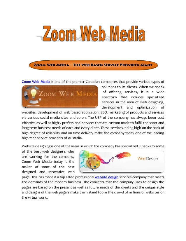 Zoom Web Media is one of the premier Canadian companies that provide various types ofsolutions to its clients. When we spe...