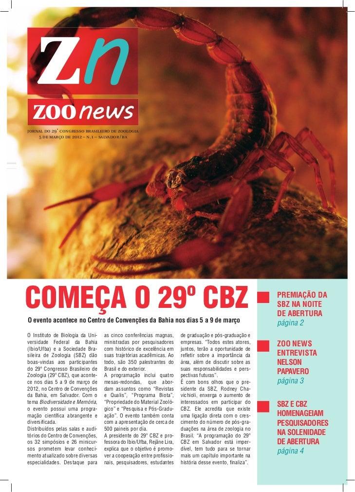 ZOOnewsjornal do 29˚ congresso brasileiro de zoologia    5 de março de 2012 – n. 1 – salvador /baCOMEÇA O 29º CBZO evento ...