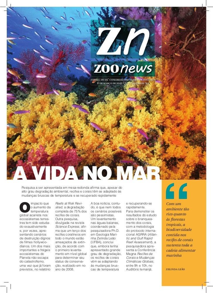 jornal do 29˚ congresso brasileiro de zoologia                                                      8 de março de 2012 – n...
