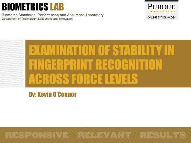BIOMETRICS LAB Biometric Standards, Performance and Assurance Laboratory Department of Technology, Leadership and Innovati...
