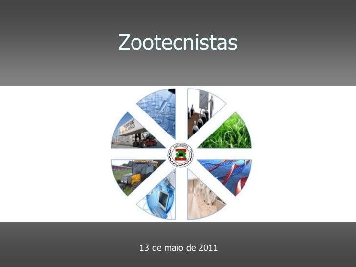 Zootecnistas  13 de maio de 2011