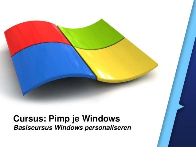 Cursus: Pimp je WindowsBasiscursus Windows personaliseren