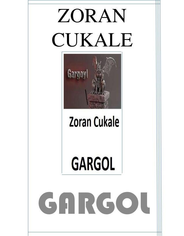 ZORAN CUKALE GARGOL
