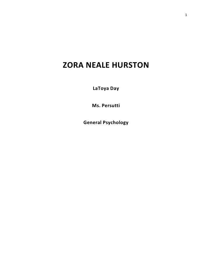 1ZORA NEALE HURSTON       LaToya Day       Ms. Persutti    General Psychology