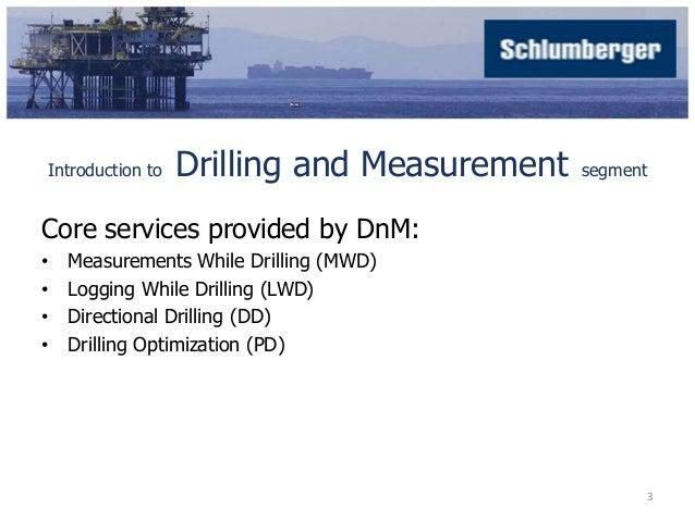 Schlumberger - Drilling and Measurement Segment - Internship