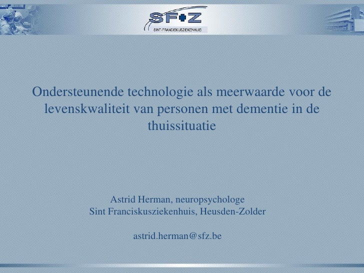 Ondersteunende technologie als meerwaarde voor de levenskwaliteit van personen met dementie in de                   thuiss...
