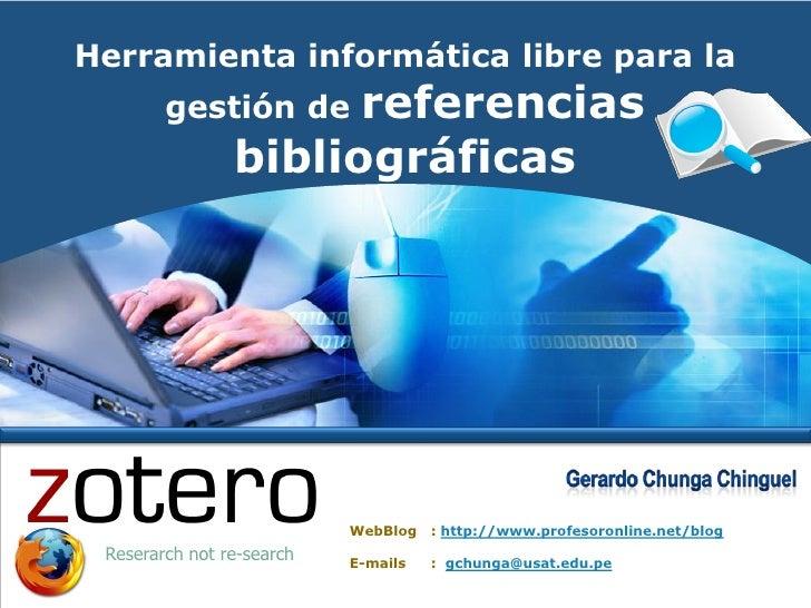 Herramienta informática libre para la         gestión de    referencias                 bibliográficas                    ...