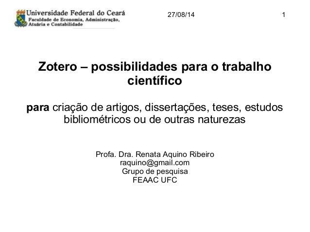 Zotero – possibilidades para o trabalho científico para criação de artigos, dissertações, teses, estudos bibliométricos ou...