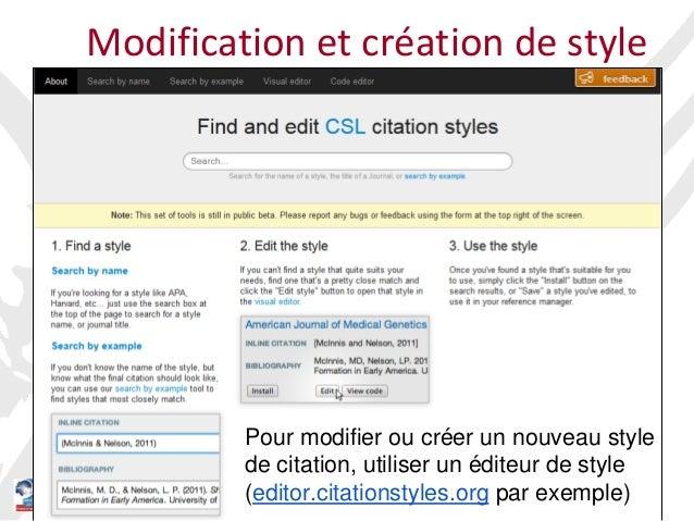 11Gérez vos références bibliographiques avec Zotero Niveau 2 Modification et création de style * Pour modifier ou créer un...