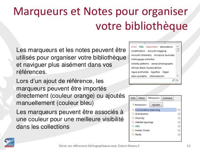 13Gérez vos références bibliographiques avec Zotero Niveau 2 Les marqueurs et les notes peuvent être utilisés pour organis...
