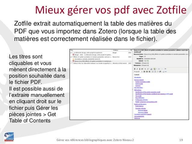 19Gérez vos références bibliographiques avec Zotero Niveau 2 Mieux gérer vos pdf avec Zotfile Zotfile extrait automatiquem...