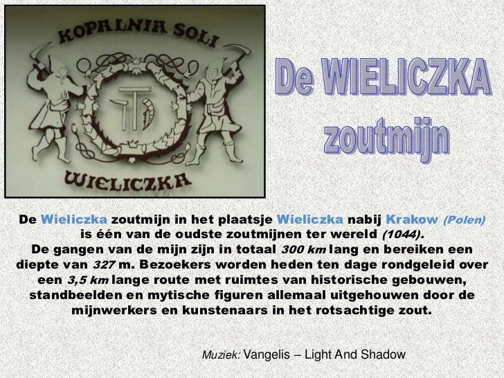De Wieliczka zoutmijn in het plaatsje Wieliczka nabij Krakow (Polen)         is één van de oudste zoutmijnen ter wereld (1...