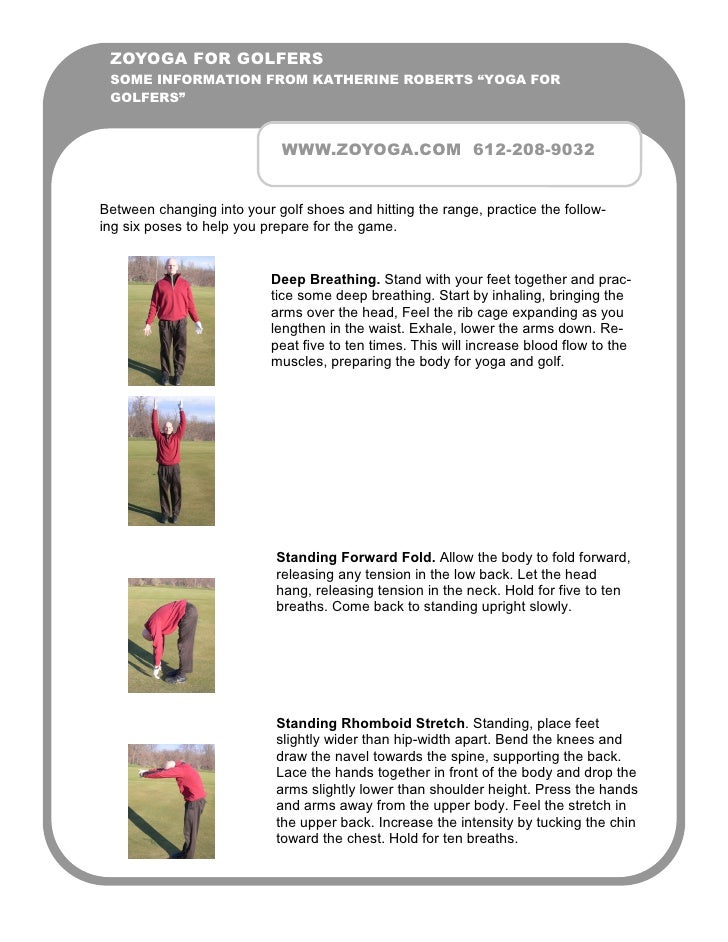 "ZOYOGA FOR GOLFERS  SOME INFORMATION FROM KATHERINE ROBERTS ""YOGA FOR  GOLFERS""                                 WWW.ZOYOGA..."