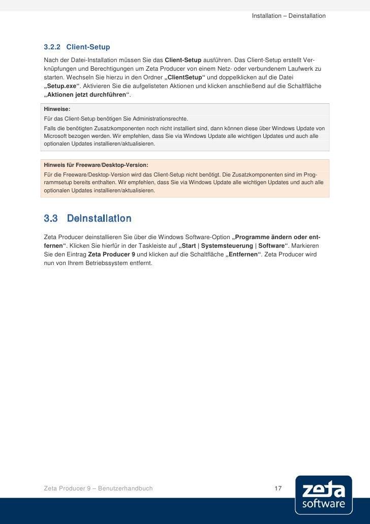 Installation – Deinstallation     3.2.2 Client-Setup Nach der Datei-Installation müssen Sie das Client-Setup ausführen. Da...
