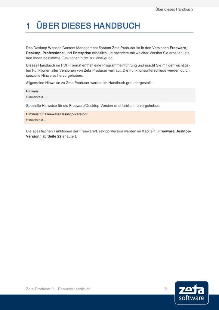 Über dieses Handbuch    1 ÜBER DIESES HANDBUCH  Das Desktop Website Content Management System Zeta Producer ist in den Ver...