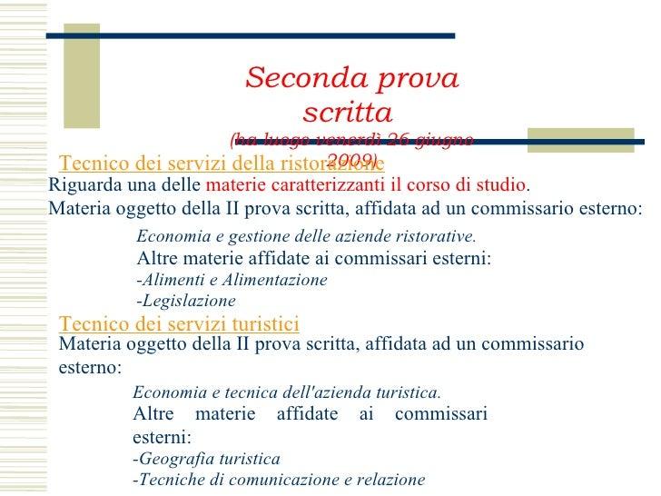 Modalit dell 39 esame di stato 2008 2009 for Commissario esterno esami di stato rinuncia