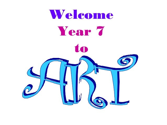 Welcome Year 7 to