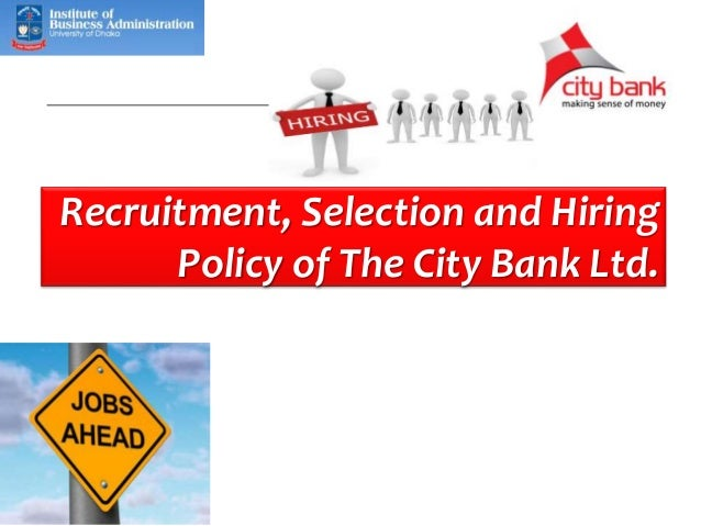 recruitment and selection policy 2 the policy 1 preamble the recruitment policy and its implementation will be fundamentally aimed at matching the human resources to the strategic and operational needs of the breede valley municipality and ensuring the full utilization and.