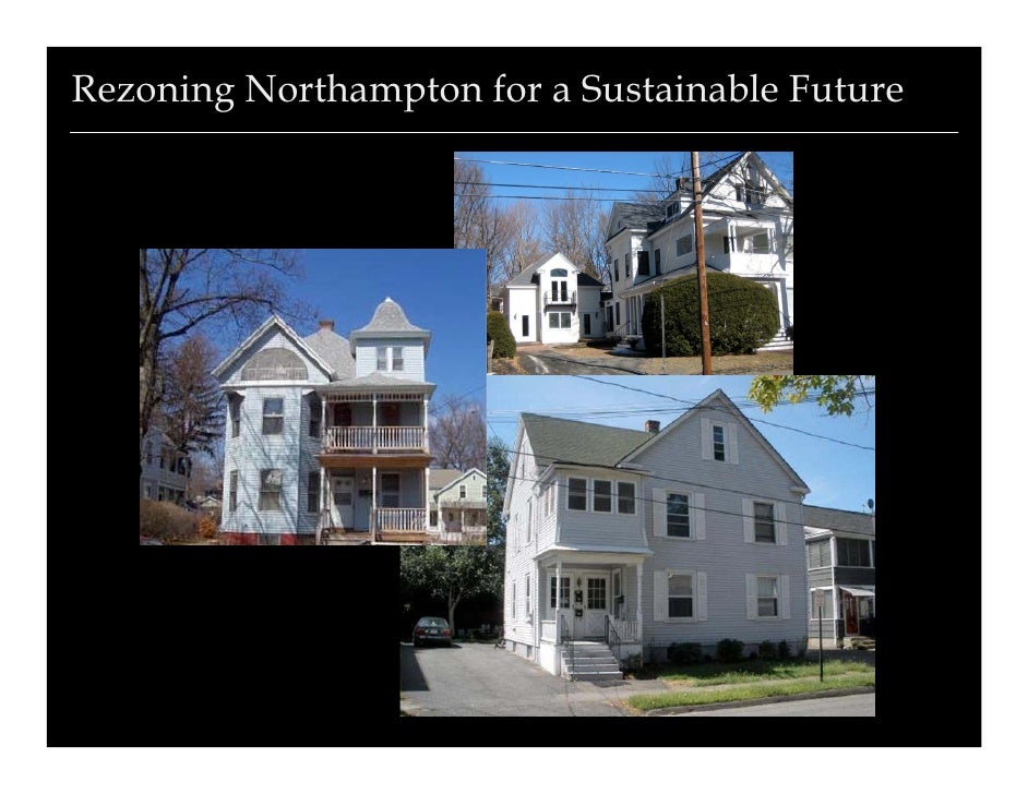 Rezoning Northampton for a Sustainable Future