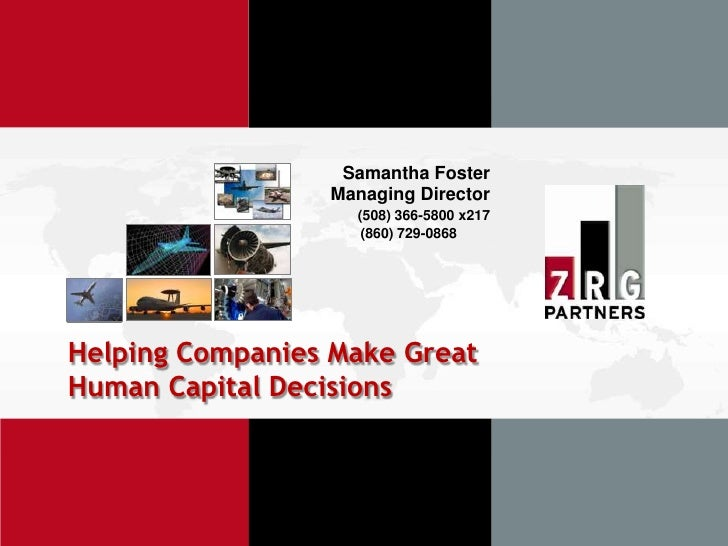 Samantha Foster                 Managing Director                   (508) 366-5800 x217                    (860) 729-0868H...