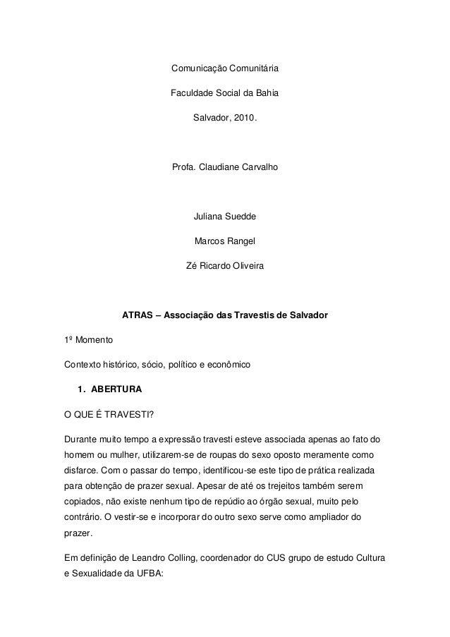Comunicação Comunitária                          Faculdade Social da Bahia                                Salvador, 2010. ...