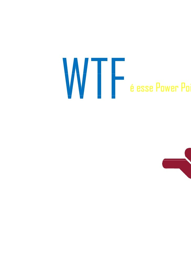 é esse Power Point?                  www.zarov.com.br