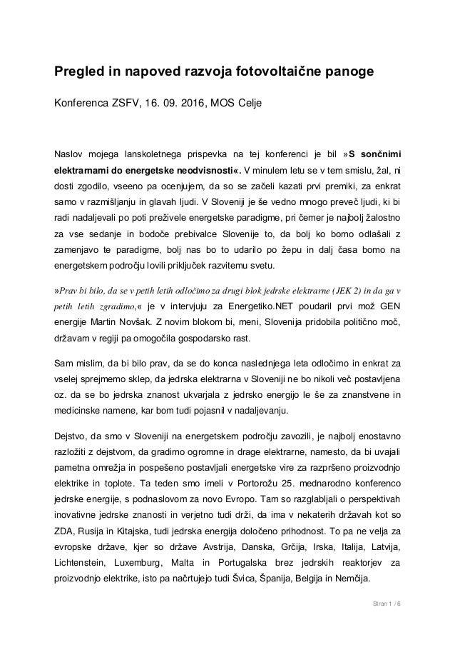 Stran 1 / 6 Pregled in napoved razvoja fotovoltaične panoge Konferenca ZSFV, 16. 09. 2016, MOS Celje Naslov mojega lanskol...