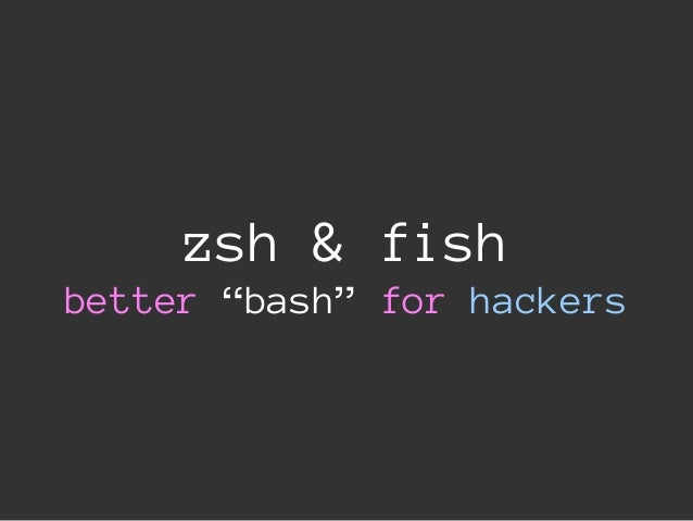 Oh My Bash Vs Oh My Zsh