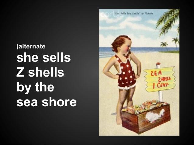 (alternate   title)she sellsZ shellsby thesea shore